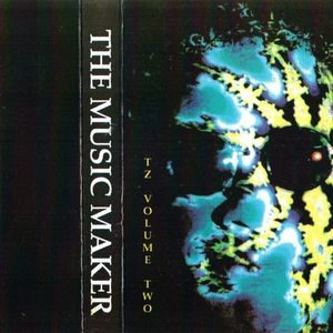 ~ The Music Maker - TZ Incabus '91 Volume 2 ~
