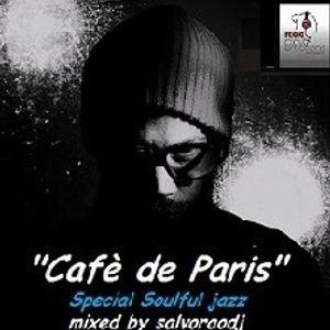 """salvoraodj  from """"Cafè de Paris""""  present  """"Trend Cafè""""  -  Radio Show  2th  September 2016"""