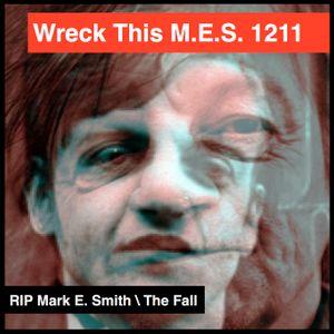 Wreck This M.E.S. 1211 RIP Mark E. Smith
