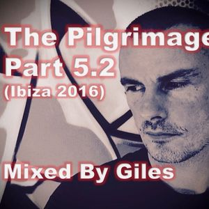 The Pilgrimage Mix 5.2 (Live from Ibiza)