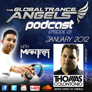 The Global Trance Angels Podcast EP 25 with Dj Mantra Ft. Tom Colontonio Guestmix [USA]