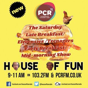House Of Fun Broadcast LIVE 3rd June 2017 on PCR 103.2FM