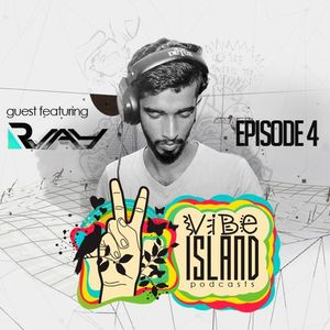 Vibe Island - EP 4 ( Featuring R-JAY)