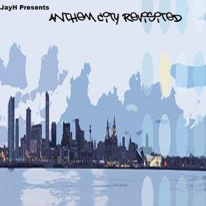 Anthem City Revisited