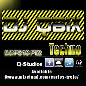 DJ QBIX LIVE@Q-Studios DJK#318PT.2 TECHNO 7-7-2017