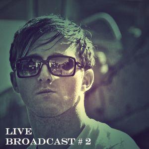 Live Broadcast #2