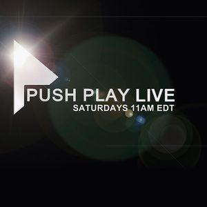 PUSH PLAY LIVE - SEP 12, 2015