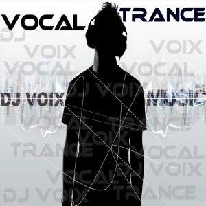 Dj Voix - VoCal TranCe mix [Trance mix]