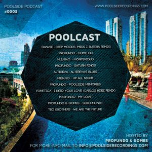 PSRP0003 // Poolcast Vol.3 // Hosted By Profundo & Gomes // 2014