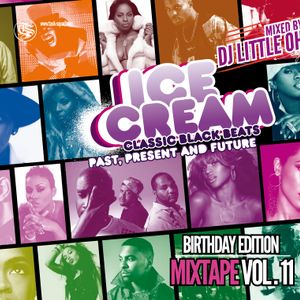 ICE CREAM Mixtape Vol. 11 // mixed by DJ Little Oh