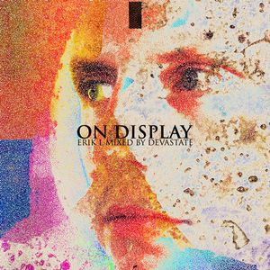 On Display - Erik L (Mixed by Devastate)
