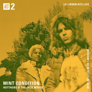 Mint Condition w/ Hotthobo & Jack Moves - 18th March 2019