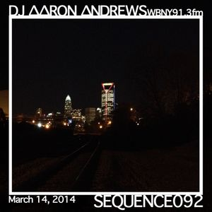 Sequence 092-DJAaronAndrews-March 14, 2014