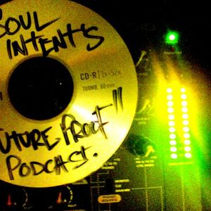 Soul Intent 'Future Proof Podcast' #05 feat Paradox
