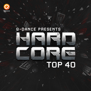 Q-dance Presents: Hardcore Top 40 | April 2016