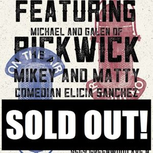#262 - Pickwick/Mikey and Matty/Elicia Sanchez