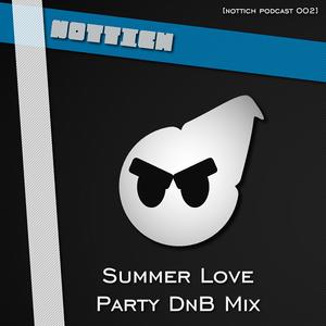 Summer Love (Drum'n'Bass MIX) [podcast episode 002]