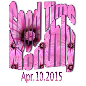 Good Time Monthly -Apr-