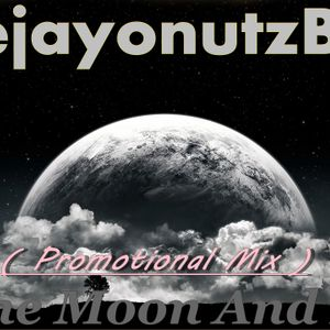 DeejayonutzBpm - To The Moon And Back (DeejayonutzBpm Promotional Mix)