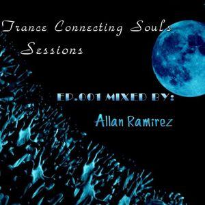 Trance Connecting Souls Allan Ramirez  Guest Mix