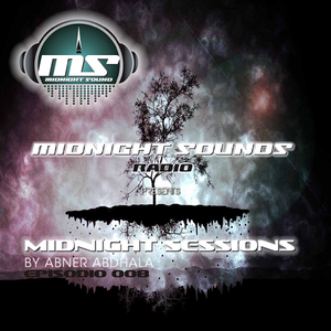 The MidNight Sounds Radio Pres. MidNight Sessions Episodio 008 by Abner Abdhala
