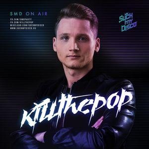 Killthepop - SMD On Air #008
