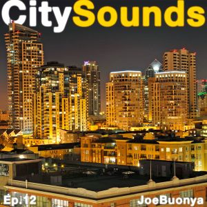 City Sounds Ep.12