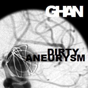 Dirty Aneurysm [Migraine Mix XII]