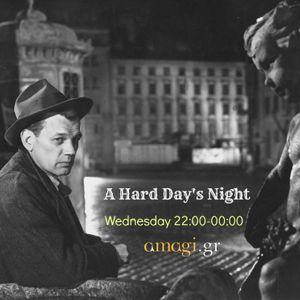 """A Hard Day's Night"" Radio Show @ Amagi Radio (Greece): 23.03.2016"