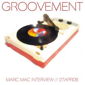 Marc Mac Interview // 27APR08