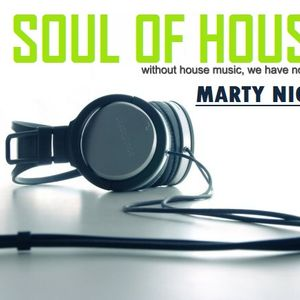 marty night - soul of house ( 27 june,2011)