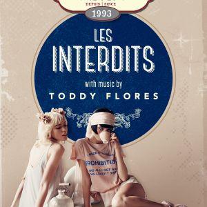 'LES INTERDITS' AT GLOBE MIXED BY TODDY FLORES SET 1