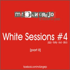 White Sessions #4 (part II)