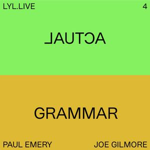 Actual Grammar (07.03.19) w/ Joe Gilmore & Paul Emery