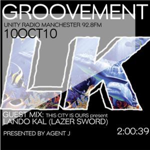 GROOVEMENT 10OCT10 // ft LANDO KAL (LAZER SWORD) Mix