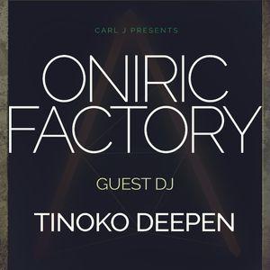 Oniric Factory Presents - Tinoko Deepen