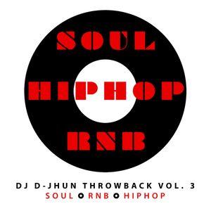 RNB - SOUL - HIPHOP (DJ D-JHUN THROWBACK MIXX)
