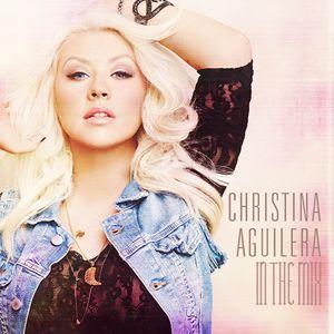 Christina Aguilera - In The Mix