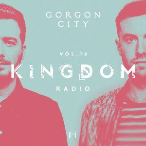 Gorgon City - Kingdom Radio 015