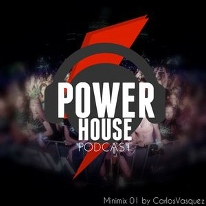 POWER HOUSE PODCAST Episode 01 by Carlos Vasquez