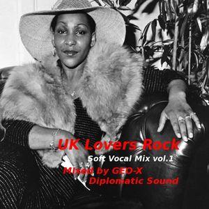 UK Lovers Rock - Soft Vocal Mix vol.1 -