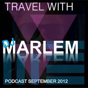 Dj marlem travel with september 2012 remix club top 100 podcast sound cloud apple