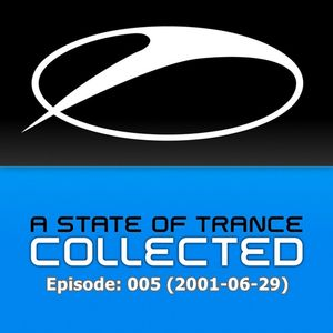 Armin van Buuren - A State Of Trance 005 (2001-06-29)