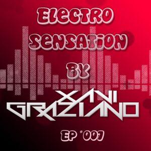 Episode 7 - Electro Sensation by Xavi Graziano