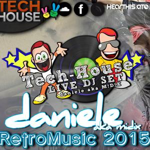 daniele aka M!D!X - RetroMusica (RetroClubmix 2015)