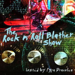 The Rock N Roll Blather Show - January 16, 2016