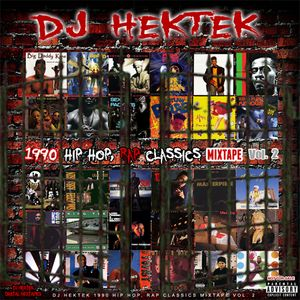 DJ Hektek - 1990 Hip Hop, Rap Classics Mixtape Vol. 2