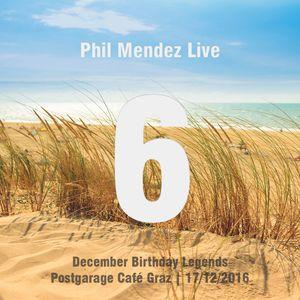 Phil Mendez Live @ December Birthday Legends, Hour Six