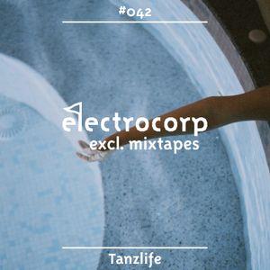 Tanzlife - Electrocorp Mixtape #42