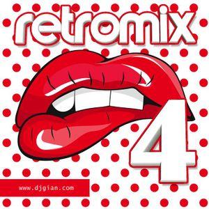 DJ GIAN - RETRO MIX VOL 4 (LO MEJOR DEL TEEN POP 90'S)